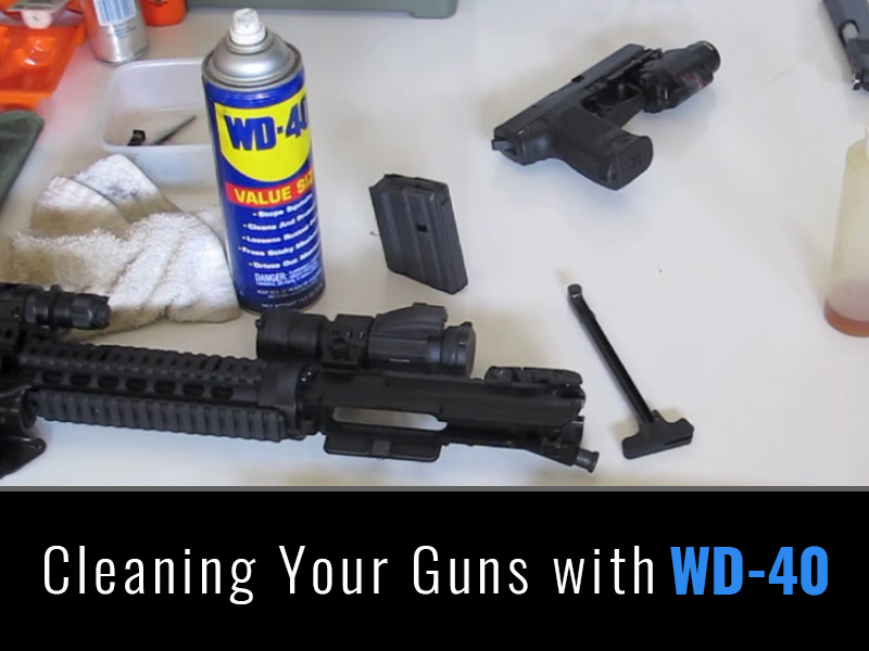 Cleaning Your Guns with WD-40